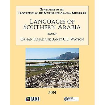 Languages of Southern Arabia 2014: Volume 44: Supplement to the Proceedings of the Seminar for Arabian Studies...