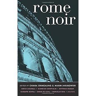 Rome Noir by Maxim Jakubowski - Chaira Stangalino - 9781933354644 Book