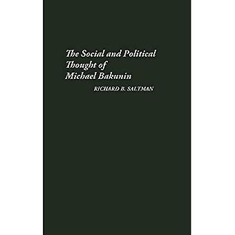 The Social and Political�Thought of Michael Bakunin�(Contributions in Political�Science)