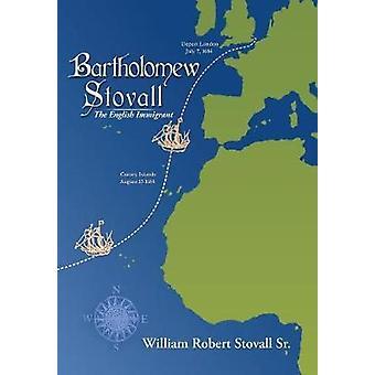 Bartholomäus Stovall der englischen Einwanderer von Stovall Sr & William Robert