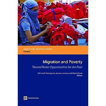 Migration och fattigdom mot bättre möjligheter för fattiga av Murrugarra & Edmundo