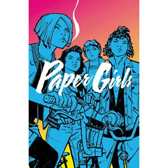 Paper Girls Volume 1 (Paperback) by Vaughan Brian K.