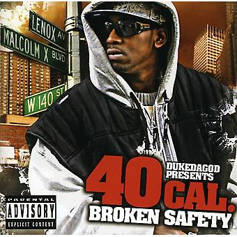 40 Cal - Broken Safety [CD] USA import