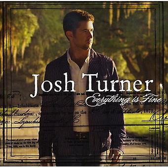 Josh Turner - importación de Estados Unidos todo es fino [CD]