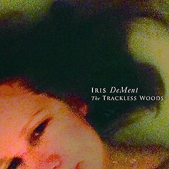 Iris Dement - ongebaande bos [CD] USA import