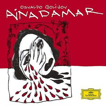 Upshaw/Spano/Atlanta Symphony Orch. - Osvaldo Golijov: Ainadamar [CD] USA import