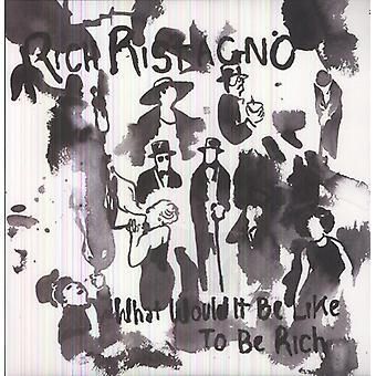 Rich Ristagno - What Would It Be Like to Be Rich [Vinyl] USA import
