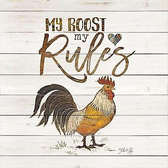 My Roost My Rules Poster Print by Marla Rae (12 x 12)
