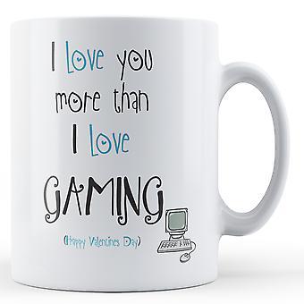 Decorativa escrita que eu te amo mais do que jogos impressos caneca dia dos namorados