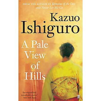 Een bleke uitzicht op heuvels (Main) door Kazuo Ishiguro - 9780571258253 boek