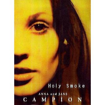 Holy Smoke by Jane Campion - Anna Campion - 9780747531906 Book