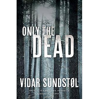 Vidar Sundstol - Tiina ナナリー - 9780816689422 による死者のみ予約