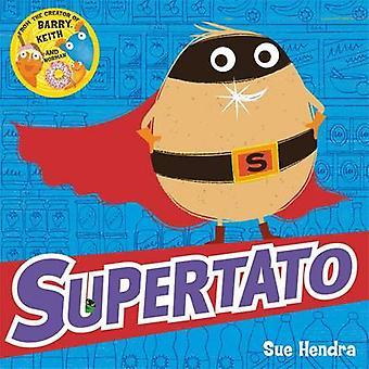 Supertato by Sue Hendra - 9780857074478 Book