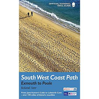 South West Coast Path - Exmouth to Poole - National Trail Guide (Re-iss