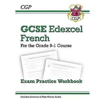 New GCSE French Edexcel - Grade 9-1 - Exam Practice Workbook - Course b