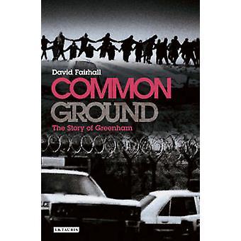 Common Ground - historien om Greenham av David Fairhall - 978184511286