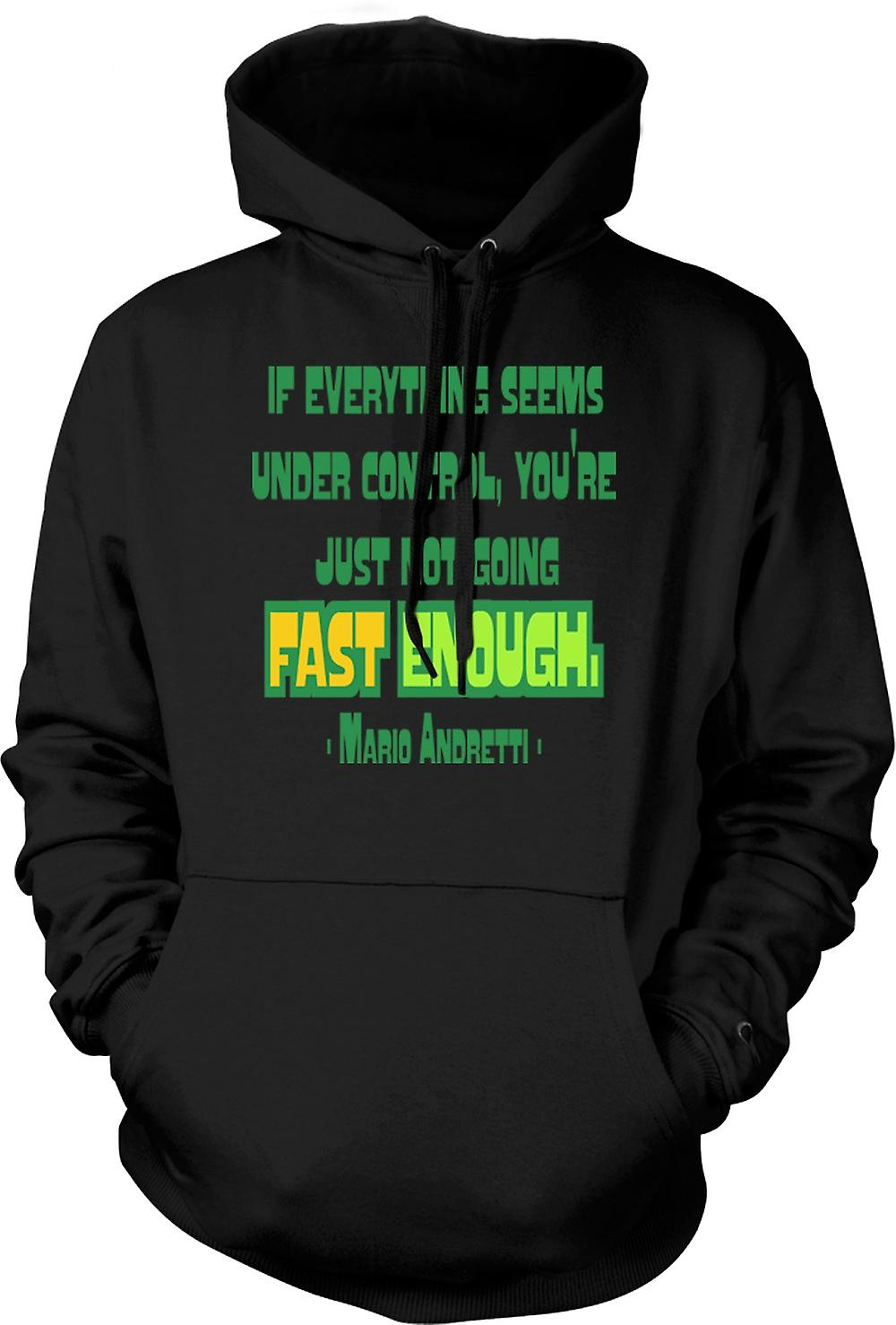 Mens Hoodie - Everything Under Control Quote - Mario Andretti