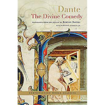 The Divine Comedy by Dante Alighieri - Burton Raffel - Henry L. Carri