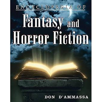 Encyclopedia of Fantasy and Horror Fiction (New edition) by Don D'Amm