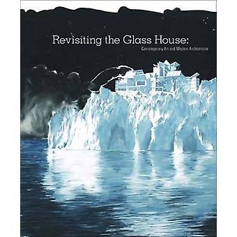 إعادة النظر في البيت من زجاج-الفن المعاصر والعمارة الحديثة