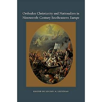 Orthodox Christianity and Nationalism in Nineteenth-century Southeast