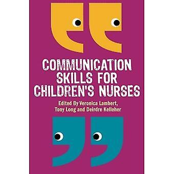 Aptitudes à la communication pour le personnel infirmier de l'enfant