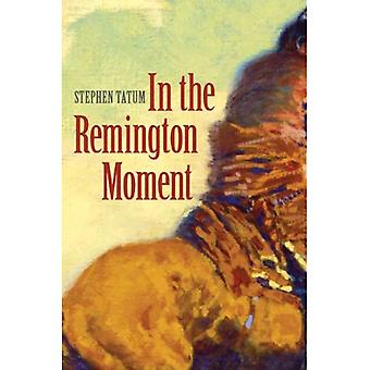 En el momento de Remington