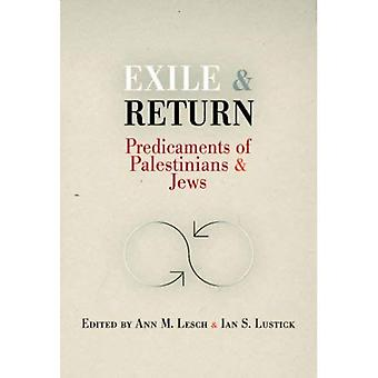 Exile and Return: Predicaments of Palestinians and Jews