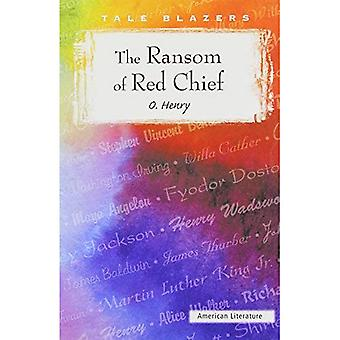 The Ransom of Red Chief (Tale Blazers)