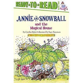 Annie und Schneeball und das magische Haus