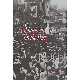Schatten der Vergangenheit: Studien in der historischen Spielfilm