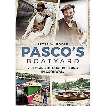Cantiere navale di Pasco: 250 anni di cantieristica in Cornovaglia