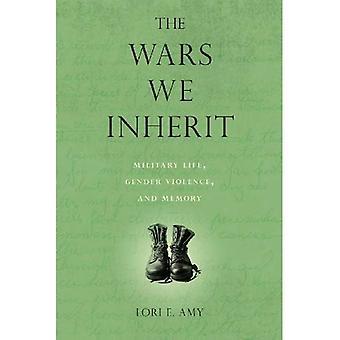 Perimme Wars: Military Life, sukupuoleen perustuvan väkivallan ja muisti
