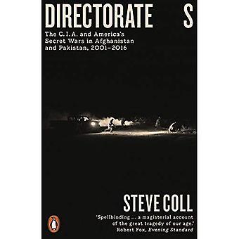 Dyrekcja S: C.I.A. i America's Secret Wars w Afganistanie i Pakistanie, 2001-2016