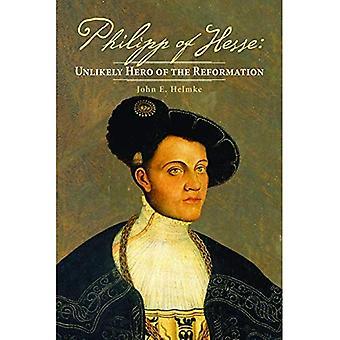 Philipp de Hesse: héros improbable de la réforme