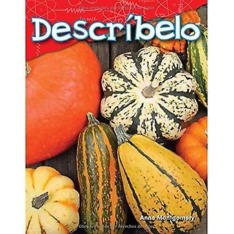 Describelo (m'en parler) (Version espagnole) (maternelle) (lecteurs de Science: contenu et alphabétisation)