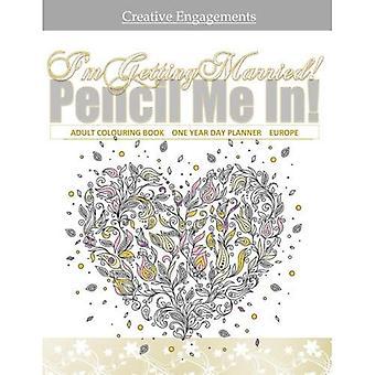 Jag blir gift! Adult färga bok ett år filofax: Bröllopsplanering bok i alla D; Bröllopsplanerare och arrangörer i Al; Wedding Planner i Al; Brudkläder dusch gästbok i Al; Brudkläder dusch gåvor för bruden i Al; Bridal Shower dekoration
