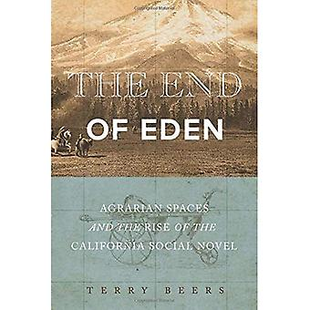 The End of Eden: Agrarian Spaces and the Rise of the California Social Novel