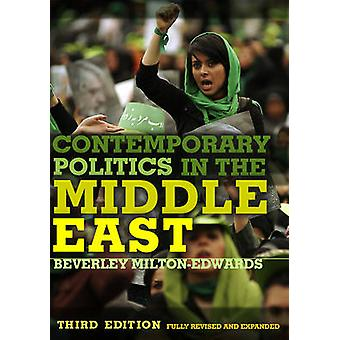 Contemporary Politics in the Middle East by MiltonEdwards & Beverley
