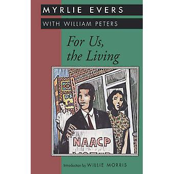 For Us the Living by Evers & Myrlie