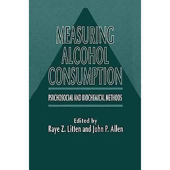 Mesurer l'alcool consommation Psychosocial et biochimiques les méthodes Litten & Raye Z.