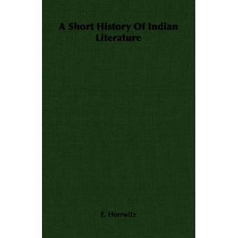 En kort historia av indisk litteratur av Horrwitz & E.