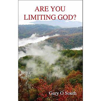 Are You Limiting God by South & Gary O.