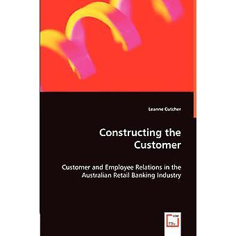 Att konstruera kunden av Cutcher & Leanne