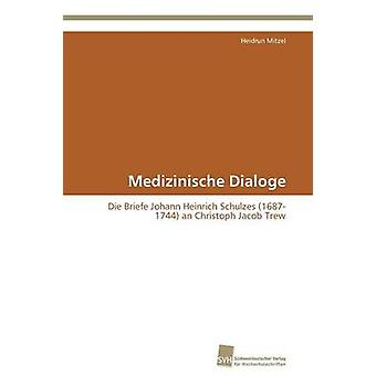 Medizinische Dialoge by Mitzel Heidrun