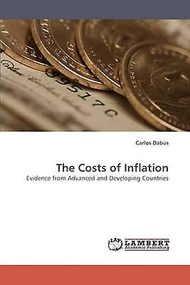 The Costs of Inflation by Dabus & Carlos