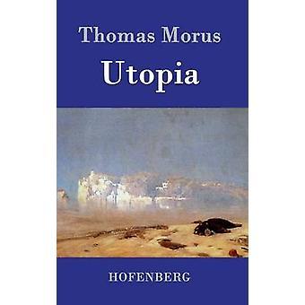 Utopia by Thomas Morus