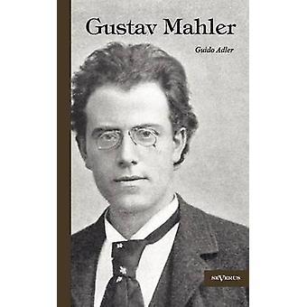 Gustav Mahler by Adler & Guido
