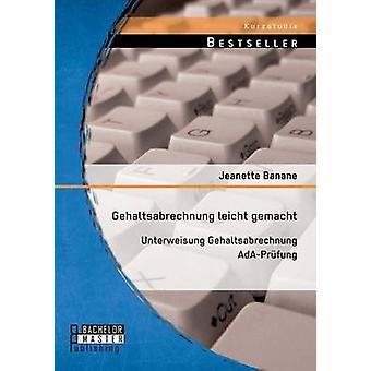 Gehaltsabrechnung Leicht Gemacht Unterweisung Gehaltsabrechnung ADAPruefung door Banane & Jeanette