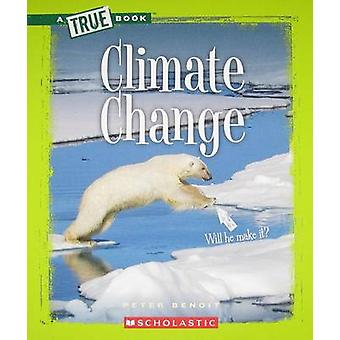 Climate Change by Peter Benoit - 9780531281062 Book